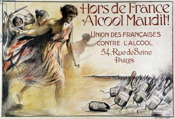 Poster against alcohol, by the union of women (union des francaises contre l'alcool) - poster of chavannaz, ca. 1910.