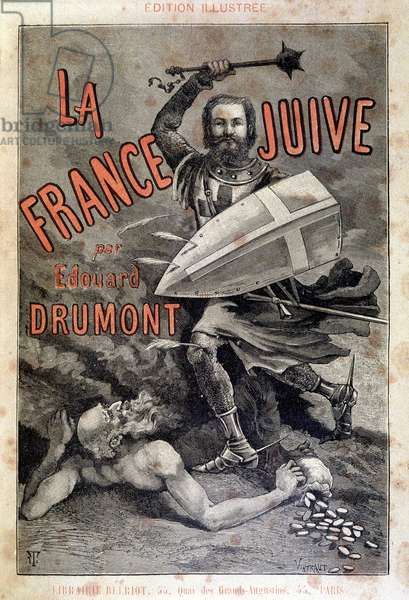 Cover of 'La France Juive' depicting Edouard Drumont as a knight defeating a Jew, 1886 (engraving)
