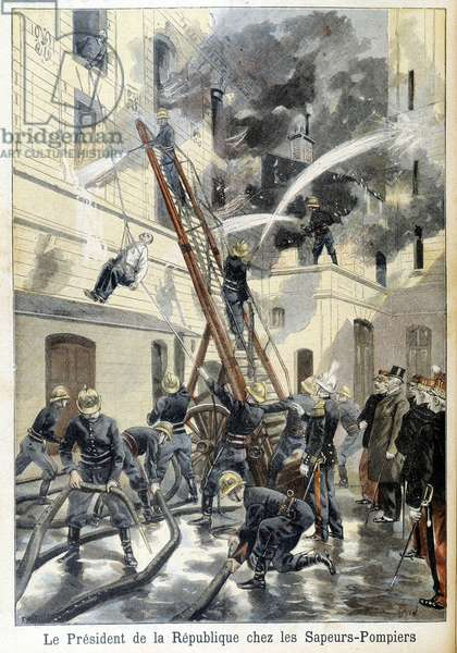 "Meeting of the President of the Republic Felix Faure, with the firefighters during an intervention against a fire. Illustration of the ""small newspaper"" of 1898."