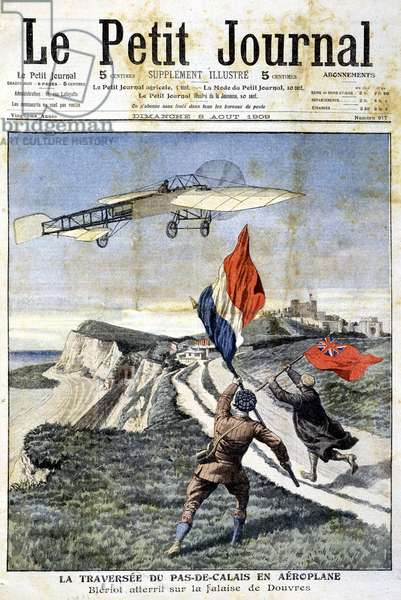 """Crossing the Pas-de-Calais by aeroplane: Blériot lands on the cliff of Dover - in """""""" Le Petite Journal"""""""" of 08/08/1909"""