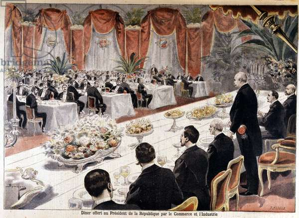 "Dinner offered to President of the Republic Felix Faure by Commerce and Industry, """" Le petit journal"""" October 24, 1897."