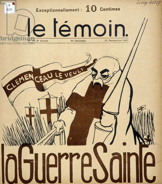 """Cartoon on Clemenceau: """""""" The Holy War"""""""" - in """""""" The Witness"""""""" of 21/09/1907."""