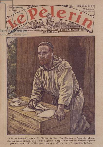 """Father Charles de Foucauld (1858-1916), played by Jean Yonnel in the film """"The call of silence"""""""" - in """""""" Le Pélerin"""""""""""" from 17/01/1937"""
