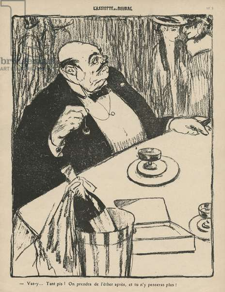 'Go ahead, we'll have ether later and you will forget it', illustration from 'L'Assiette au Beurre', 4th September 1909 (b/w litho)