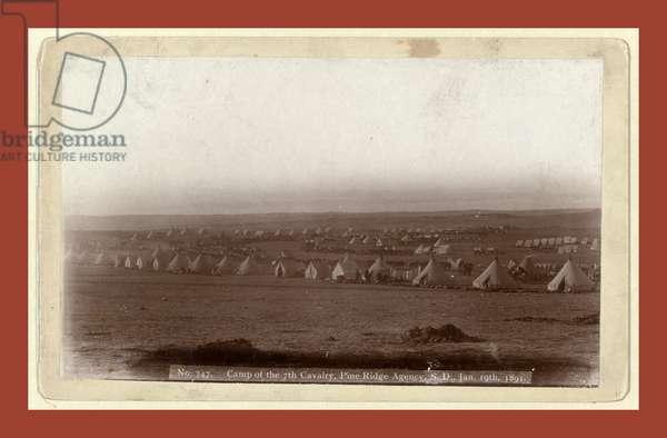 Camp of the 7th Cavalry, Pine Ridge Agency, S.D., Jan. 19, 1891