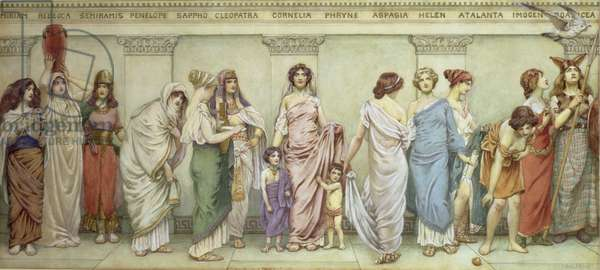 Great Women of Antiquity:Miriam, Rebecca, Semiramis, Penelope, Sappho, Cleopatra, Cornelia, Phryne, Aspasia, Helen, Atalanta, Imogen and Boadicea