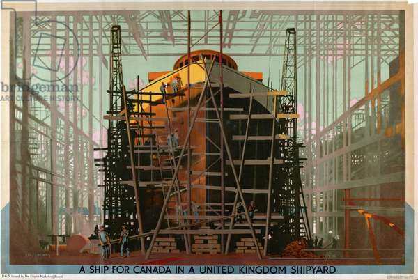 A Ship for Canada in a United Kingdom Shipyard (colour litho)