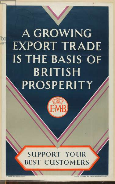 Support Your Best Customers, from the series 'Where Our Exports Go', c.1927 (colour litho)