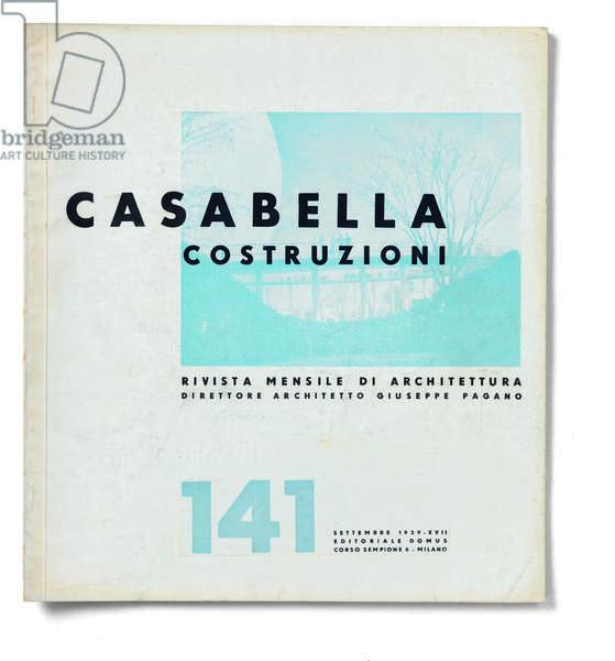 Casabella, No. 141, September 1939 - XVII, 20th century, Arnoldo Mondadori Editore, Editoriale Domus, Milan, 28 x 31 cm.
