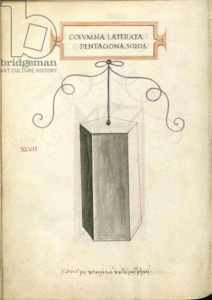 De Divina Proportione, Figure XLVII, sheet 113 verso: Solid pentagonal polygonal column, Colvmna laterata pentagona solida