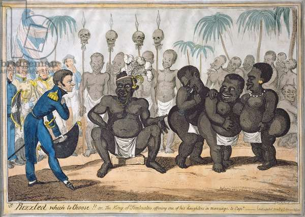 """""""Puzzled Which to Choose!!, or  The King of Tombuctoo Offering one of his Daughters in Marriage to Captain"""", after Captain E. Judel, pub. by G. Humphrey, 1818 (etching with publisher's colouring)"""