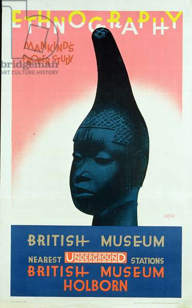 London Underground poster advertising 'Ethnography: Mankind's Proper Study', an exhibition at the British Museum, 1928 (colour litho)