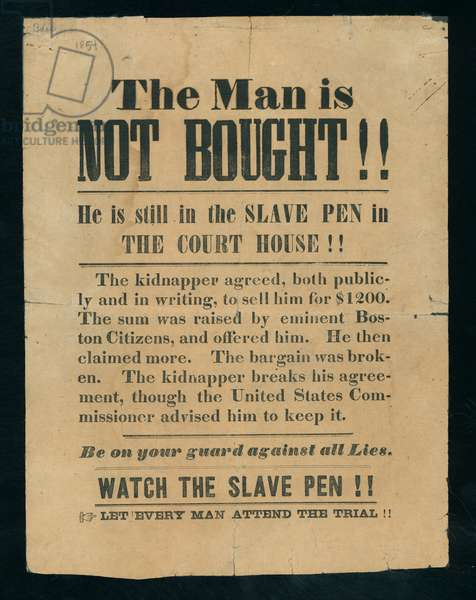 The Man is Not Bought! He is Still in the Slave Pen in the Court House!, Boston, c.1854 (litho)
