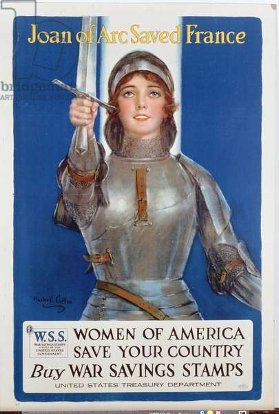'Joan of Arc Saved France', United States War Savings Stamps Poster, 1918 (colour litho)
