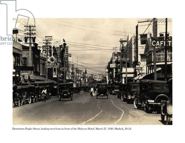 Flagler Street, looking west from in front of the Halcyon Hotel, 27 March, 1920 (b/w photo)