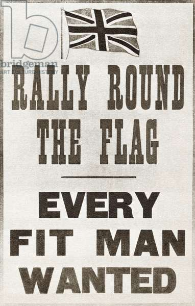 World War I propaganda poster: Rally round the flag, Every fit man wanted, Parliamentary Recruiting Committee, 1914 (litho)