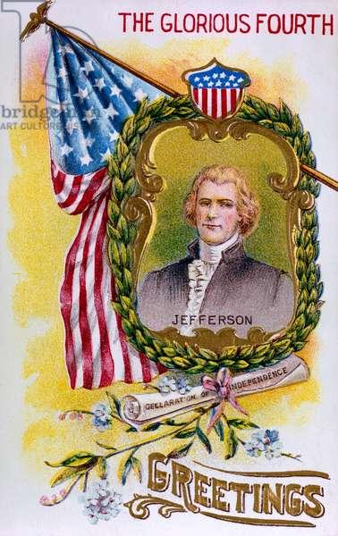 A portrait of Thomas Jefferson. Fourth of July