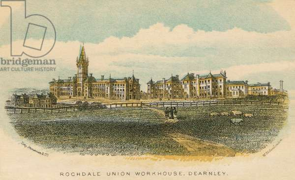 Rochdale Union Workhouse, Dearnley, Lancashire