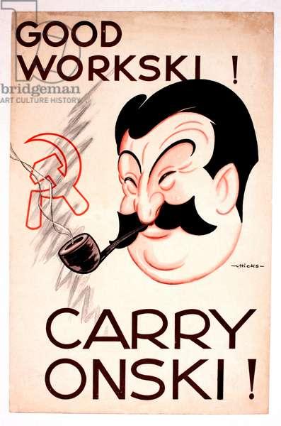 WW2 poster, Good Workski! Carry Onski!