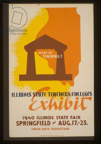 What of teaching? Illinois state teachers colleges exhibit