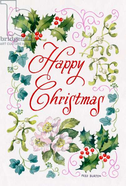 Happy Christmas with holly, mistletoe, ivy and Christmas ros