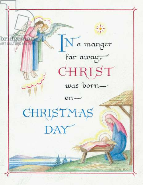 In a manger far away Christ was born on Christmas Day