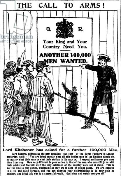 The Call to Arms: Lord Kitchener has asked for a further 100,000 men. Lord Roberts, addressing the new battalion - the 10th  - of the Royal Fusiliers in London yesterday, said: -