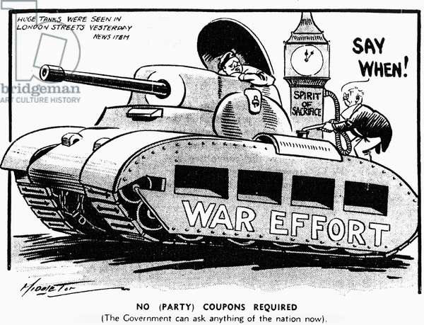 Middleton Birmingham Gazette cartoon: War Effort. Huge tanks were seen in London streets yesterday. News Item No (party) Coupons Required. ( The Government can ask anything of the nation now). Wednesday 22nd May 1940 (b/w photo)