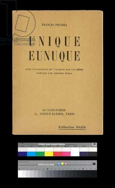 "Cover of ""Unique Eunuque"" by Franci Picabia, 1920"