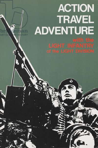 Action, Travel, Adventure, with the Light Infantry of the Light Division, recruiting poster published by Her Majesty's Stationery Office, c.1974 (photolitho)