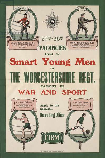 29th-36th Vacancies Exists for Smart Young Men in the Worcestershire Regiment Famous in War and Sport, c.1922 (chromolitho)