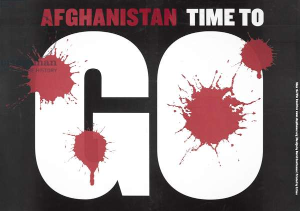 Protest placard printed with 'Afghanistan time to go', 2006-2011 (colour litho)