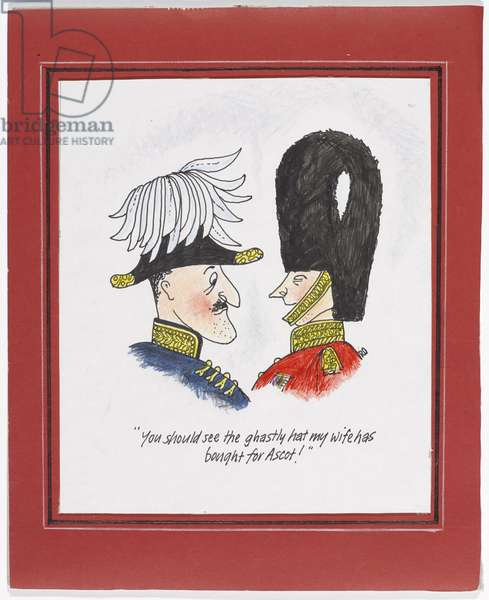 Ascot Hats, 'You should see the ghastly hat my wife has bought for Ascot!', 2013 (pen & ink & pencil on paper)