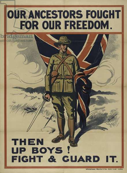 'Our Ancestors Fought for Freedom. Then Up Boys! Fight & Guard It.', c.1914 (chromolitho)