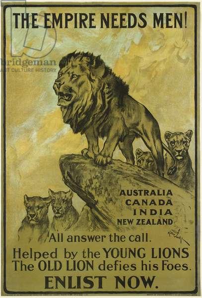 The Empire Needs Men!, 1915 (colour photolitho)