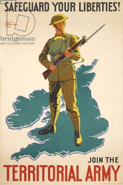 'Safeguard Your Liberties! Join the Territorial Army', 1938 (colour litho)