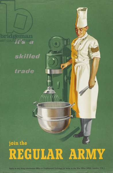 It's a skilled trade, join the Regular Army, c.1960 (photolitho)