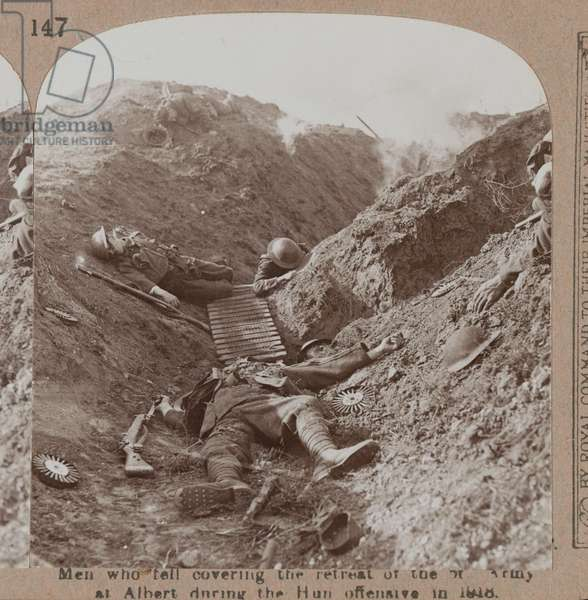'Men who fell covering the retreat at Albert during the Hun offensive' 1918 (b/w photo)