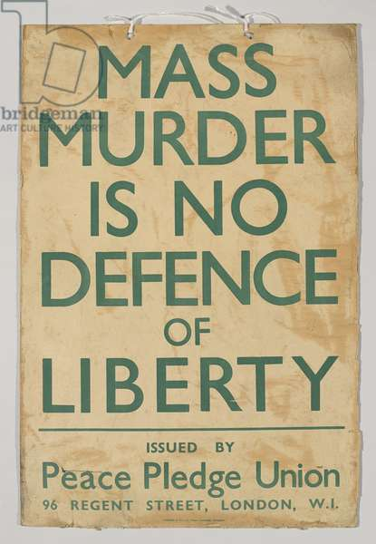 Mass Murder Is No Defence Of Liberty, c.1930-39 (colour litho)