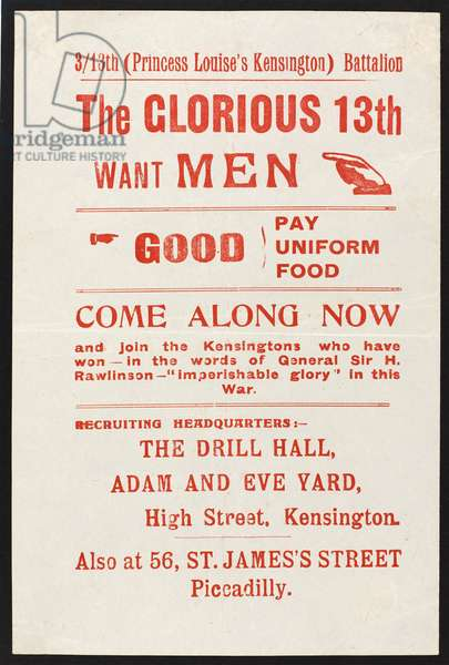 'The Glorious 13th Want Men', recruiting leaflet, 1914-18 (colour litho)