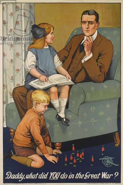 Recruiting poster, 'Daddy, what did You do in the Great War?', 1915 (colour litho)
