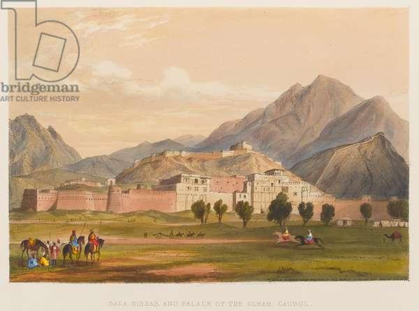 'Bala Hissar and Palace of the Schah, Caubul' (coloured lithograph)