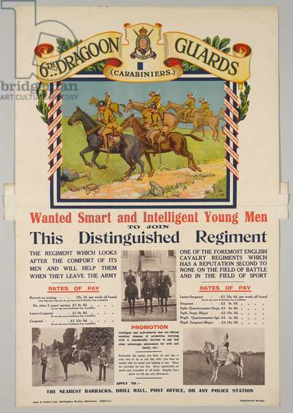 6th Dragoon Guards (Carabiniers) Wanted Smart and Intelligent Young Men To Join This Distinguished Regiment', 1920 (colour litho)
