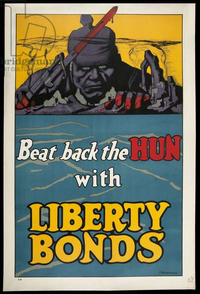 Beat Back the Hun with Liberty Bonds, 1918 (colour litho)