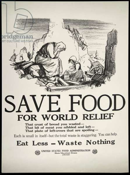 Save Food for World Relief, 1917-19 (litho)