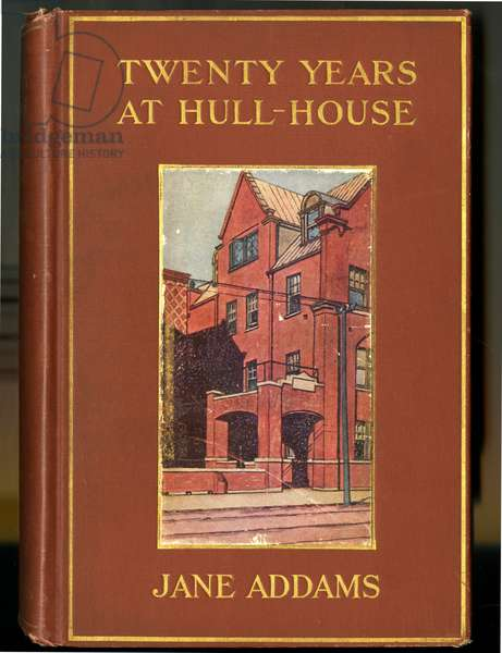 Front Cover of 'Twenty Years at Hull House' by Jane Addams, 1910 (colour litho)