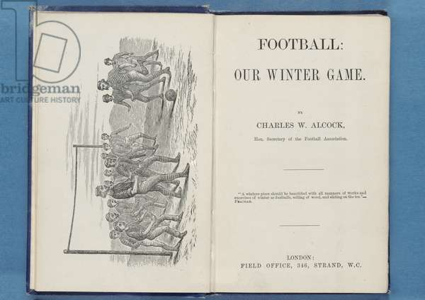 Frontispiece from 'Football: Our Winter Game', by Charles W. Alcock, 1874 (litho) (see also 315142 & 315144)