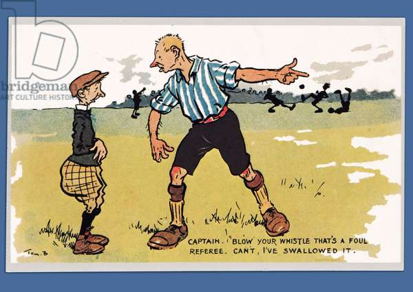 'Captain - Blow Your Whistle That's A Foul', football postcard (colour litho)