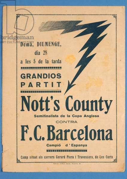 Advertisement for an exhibition match between Notts County and Barcelona, on the back cover of a special edition of 'Futbol', 1922 (litho) (see also 315149)