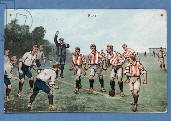 'Play', postcard  depicting a football match; (colour litho)